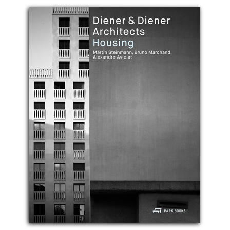 Diener & Diener Architects—Housing