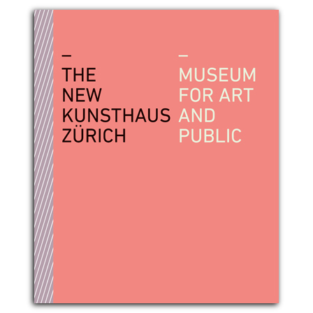 The New Kunsthaus Zürich