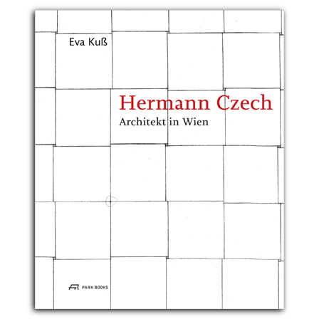 Hermann Czech. Architekt in Wien