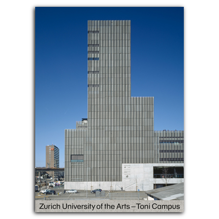 Zurich University of the Arts – Toni Campus